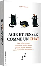 Livres Agir et penser comme un chat PDF