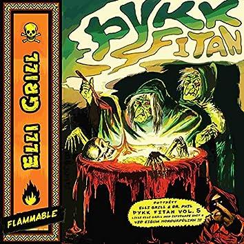 Þykk Fitan, Vol. 5