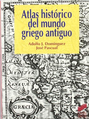 Atlas histórico del mundo griego antiguo: 10 (Atlas históricos)