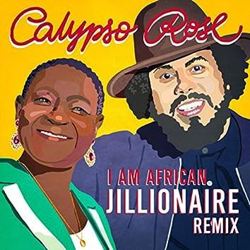I Am African (Jillionaire Remix)