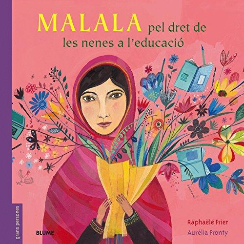 Malala: Pel dret de les nenes a l'educació