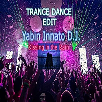 Kissing in the Rain (Dance Mix)