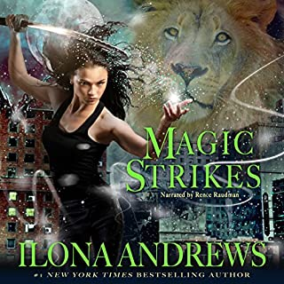 Magic Strikes     Kate Daniels, Book 3              Written by:                                                                                                                                 Ilona Andrews                               Narrated by:                                                                                                                                 Renee Raudman                      Length: 10 hrs and 50 mins     19 ratings     Overall 4.7
