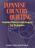 Japanese Country Quilting: Sashiko Patterns and Projects for Beginners by Karen Kim Matsunaga (Abridged, Audiobook, Box set) Paperback