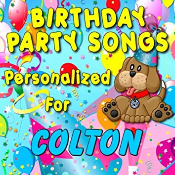 Birthday Party Songs - Personalized For Colton