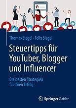 Steuertipps Fur Youtuber, Blogger Und Influencer: Die Besten Strategien Fur Ihren Erfolg: Die Besten Strategien Für Ihren ...