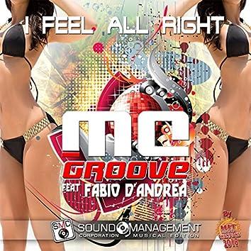I Feel All Right (feat. Fabio D'Andrea) [Hit Mania Champions 2018]
