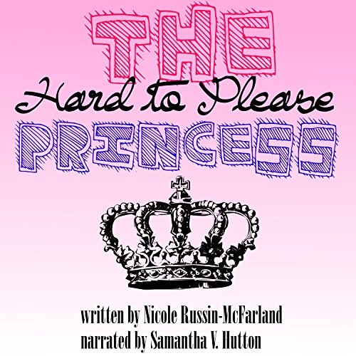 The Hard to Please Princess audiobook cover art