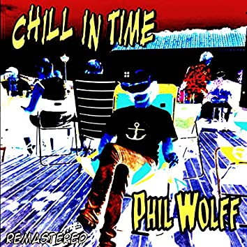 Chill in Time (Remastered)