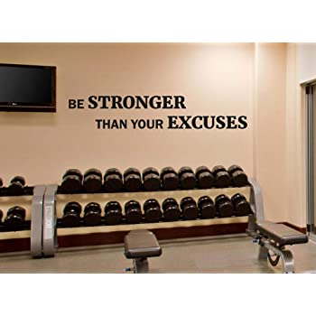 Be Stronger Than Your Excuses Vinyl Decal Ebay