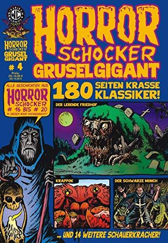 HORRORSCHOCKER Grusel Gigant 4: Alle Geschichten aus Horrorschocker 16 bis 20 nachgedruckt