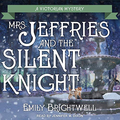 Mrs. Jeffries and the Silent Knight Audiobook By Emily Brightwell cover art