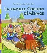 La famille Cochon déménage de Marie-Agnès Gaudrat