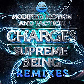 Charges Supreme Being Remixes