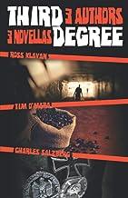 Third Degree: 3 Authors, 3 Novellas