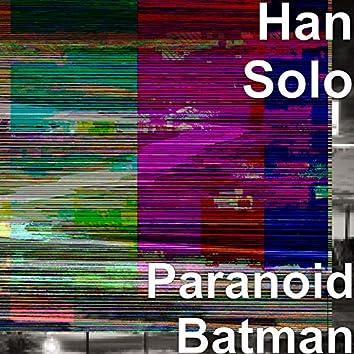 Paranoid Batman