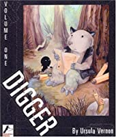 Digger, Vol. 1 0976921227 Book Cover