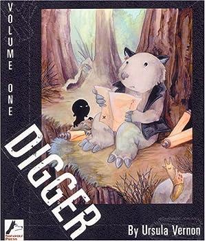 Digger, Vol. 1 - Book #1 of the Digger