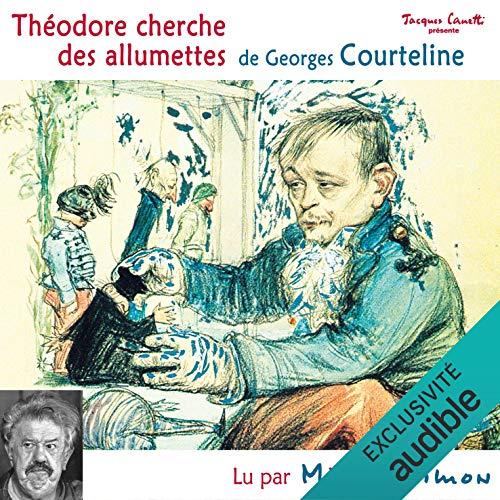 Théodore cherche des allumettes audiobook cover art