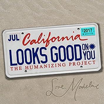 California Looks Good on You