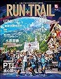 RUN+TRAIL (ラントレイル) Vol.39 2019年 11月号 [雑誌]