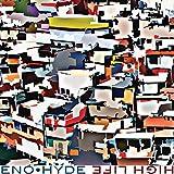 High Life - Eno * Hyde