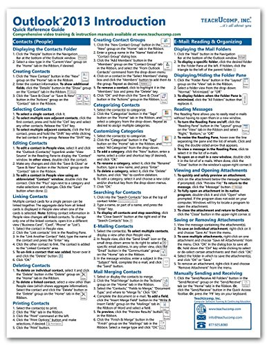 Microsoft Outlook 2013 Introduction Quick Reference Training Guide (Cheat Sheet of Instructions, Tips & Shortcuts - Laminated Card)