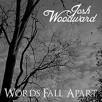 Words Fall Apart