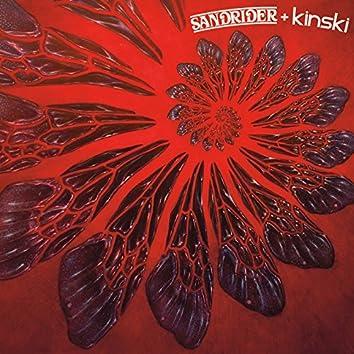Sandrider + Kinski