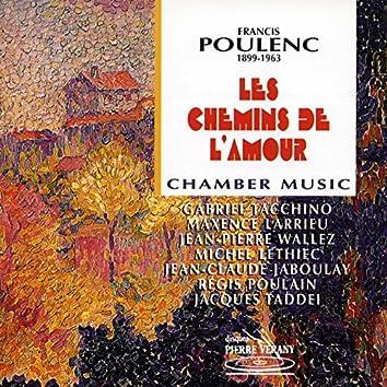 Poulenc : Les chemins de l'amour - Musique de chambre