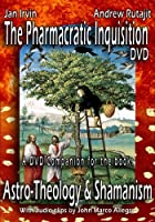 The Pharmacratic Inquisition DVD