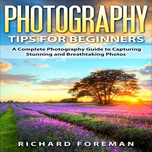 Photography Tips for Beginners audiobook cover art