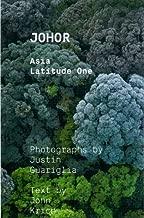 Johor: Asia Latitude One (Demo) by Justin Guariglia (2011-08-25)