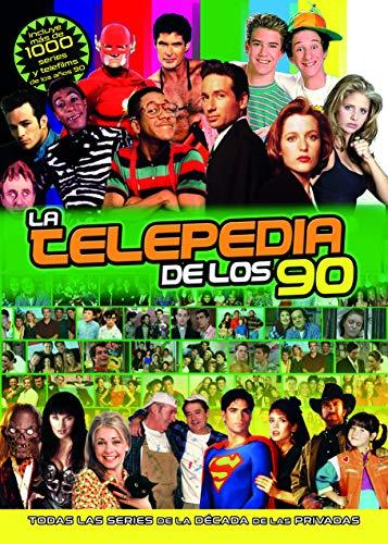 """LIBRO """"TELEPEDIA DE LOS 90"""" - LA DÉCADA DE LAS PRIVADAS - AÑOS 90 - todas las series de los 90"""