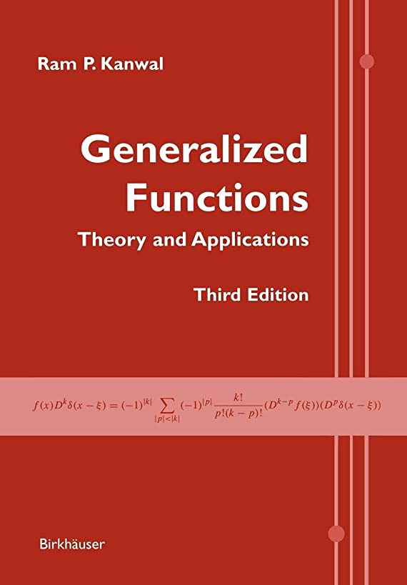 疲れた噛む数学者Generalized Functions: Theory and Applications