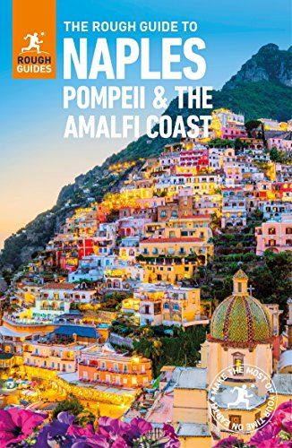 The Rough Guide to Naples, Pompeii and the Amalfi Coast (Travel Guide eBook)