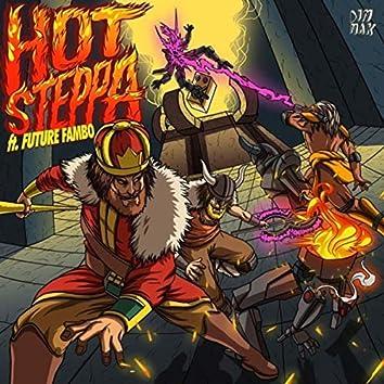 Hot Steppa (feat. Future Fambo)