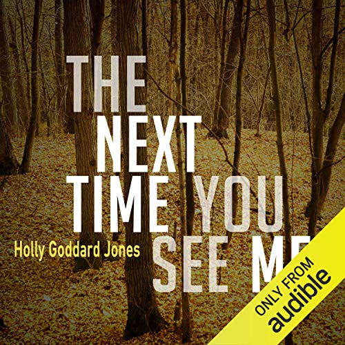 The Next Time You See Me audiobook cover art