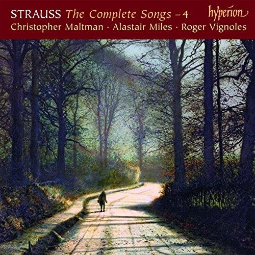 Richard Strauss: Sämtliche Lieder, Vol.4 - Christopher Maltman & Alastair Miles
