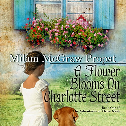 A Flower Blooms on Charlotte Street audiobook cover art