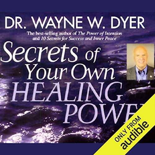 Secrets of Your Own Healing Power audiobook cover art