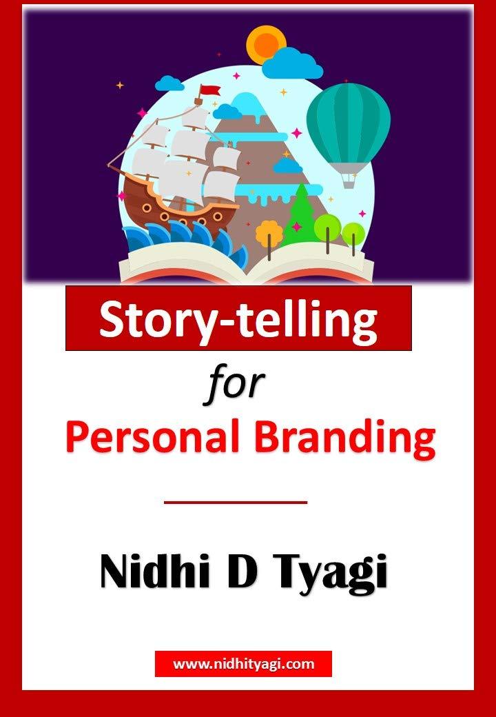 Storytelling for Personal Branding: Learn the art of storytelling for build your social media brand