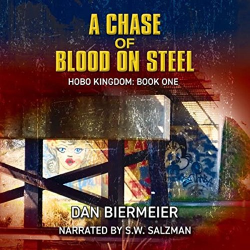 A Chase of Blood on Steel audiobook cover art