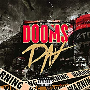Dooms Day (feat. Tripplecross Spazz)
