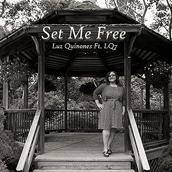 Set Me Free (feat. Lq7)