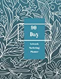 90 Day Network Marketing Planner: Daily Goal Planner & Activity Tracker For Home Business Owners, Direct Sellers and Mlm