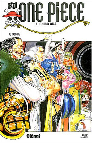 One piece - Tome 21: Utopie