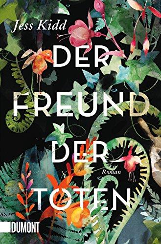 Der Freund der Toten: Roman (Taschenbücher)