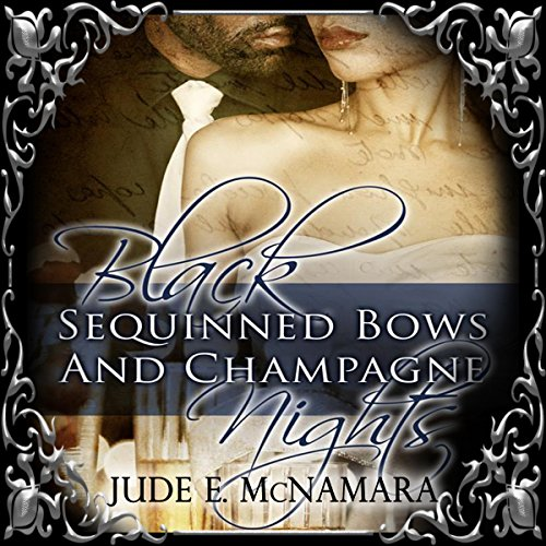 Black Sequinned Bows and Champagne Nights audiobook cover art