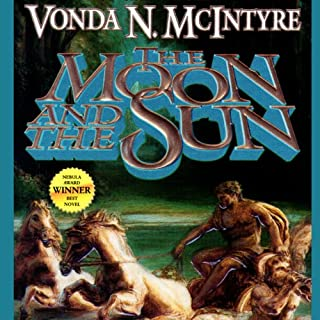 The Moon and the Sun                   By:                                                                                                                                 Vonda N. McIntyre                               Narrated by:                                                                                                                                 Anna Fields                      Length: 14 hrs and 56 mins     60 ratings     Overall 3.7